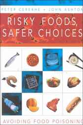 Risky Foods, Safer Choices by Peter Cerexhe