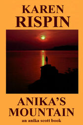 Anika's Mountain by Karen Rispin