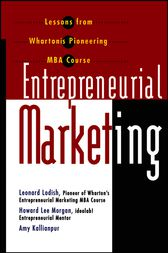 Entrepreneurial Marketing by Leonard M. Lodish