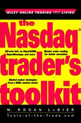 The Nasdaq Trader's Toolkit by M. Rogan LaBier