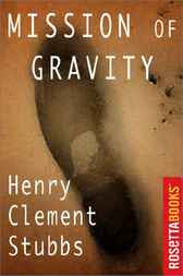 Mission of Gravity by Henry Clement Stubbs