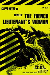 Fowles' The French Lieutenant's Woman