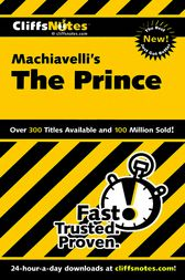Machiavelli's The Prince by Stacy Magedanz