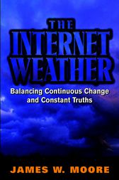 The Internet Weather by James W. Moore