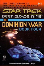 Star Trek: The Dominion War: Book 4 by Diane Carey