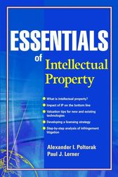 Essentials of Intellectual Property by Alexander I. Poltorak