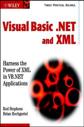 Visual Basic .NET and XML by Rod Stephens