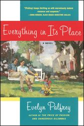 Everything In Its Place by Evelyn Palfrey