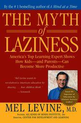The Myth of Laziness by Mel Levine
