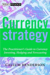 Currency Strategy by Callum Henderson