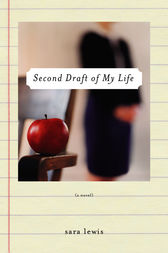 Second Draft of My Life by Sara Lewis