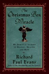 The Christmas Box Miracle (ebook) by Richard Paul Evans | 9780743224680