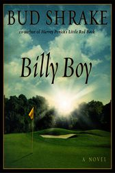 Billy Boy by Bud Shrake