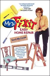 Mrs. Fixit Easy Home Repair by Terri McGraw