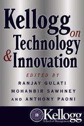Kellogg on Technology & Innovation by Ranjay Gulati