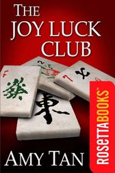 the bond between the main characters of the joy luck club by amy tan Joy luck clubfinal essay: #4 literary analysisbydustin adamsthe joy luck club is a representation of the persistent tensions and powerful bonds between mother and in the novel the joy luck club by amy tan, four of the main characters have a secret in their past that haunt them constantly.