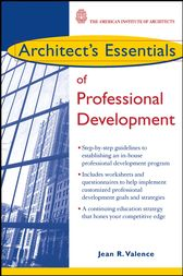 Architect's Essentials of Professional Development by Jean R. Valence