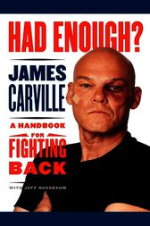 Had Enough? by James Carville