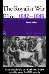 The Royalist War Effort 1642-1646 by Ronald Hutton
