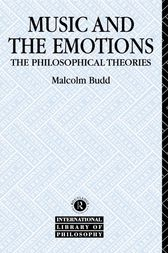 Music and the Emotions by Malcolm Budd