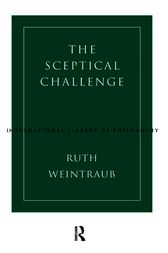 The Sceptical Challenge by Ruth Weintraub