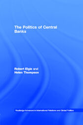 The Politics of Central Banks by Robert Elgie