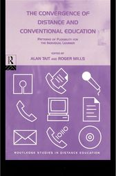 The Convergence of Distance and Conventional Education