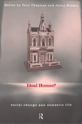 Ideal Homes? by Tony Chapman