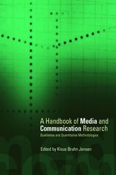 A Handbook of Media and Communication Research by Klaus Bruhn Jensen