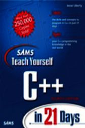 Sams Teach Yourself C++ in 21 Days, Adobe Reader by Jesse Liberty