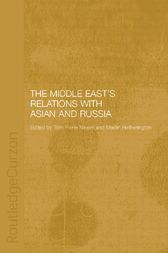 The Middle East's Relations with Asia and Russia by Hannah Carter