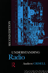 Understanding Radio by Andrew Crisell