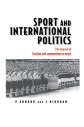 Sport and International Politics by Pierre Arnaud