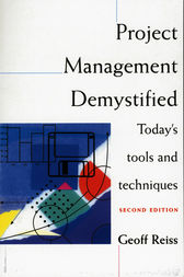 Project Management Demystified by Geoff Reiss