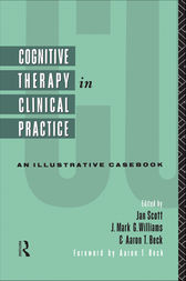 Cognitive Therapy in Clinical Practice by Jan Scott