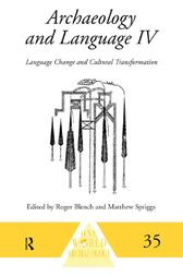 Archaeology and Language IV