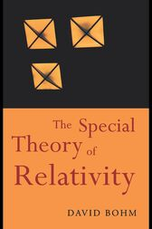 The Special Theory of Relativity by David Bohm