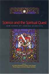 Science and the Spiritual Quest by Mark Richardson