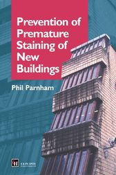 Prevention of Premature Staining in New Buildings