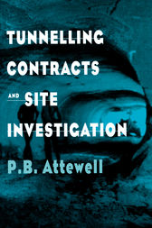 Tunnelling Contracts and Site Investigation by Dr P.B. Attewell