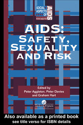 AIDS: Safety, Sexuality and Risk