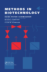 Methods In Biotechnology by Michael Schweizer