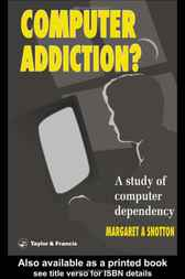 Computer Addiction Pb by Margaret A. Shotton