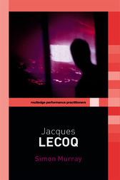 Jacques Lecoq by Simon Murray