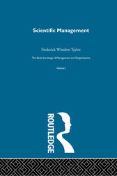 Scientific Management by Frederick Winslow Taylor