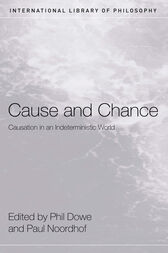 Cause and Chance by Phil Dowe