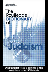 The Routledge Dictionary of Judaism by Alan Avery-Peck