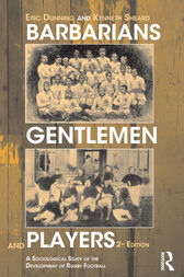 Barbarians, Gentlemen and Players by Kenneth Sheard