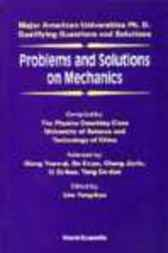 Problems And Solutions On Mechanics by L Y kuo