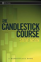 The Candlestick Course by Steve Nison